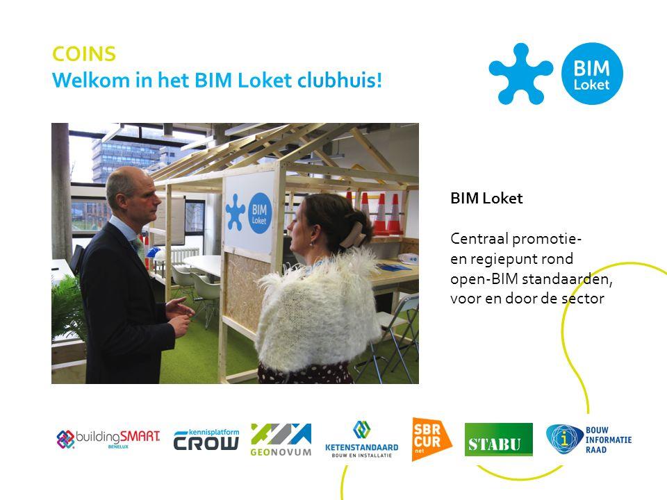 COINS Welkom in het BIM Loket clubhuis.