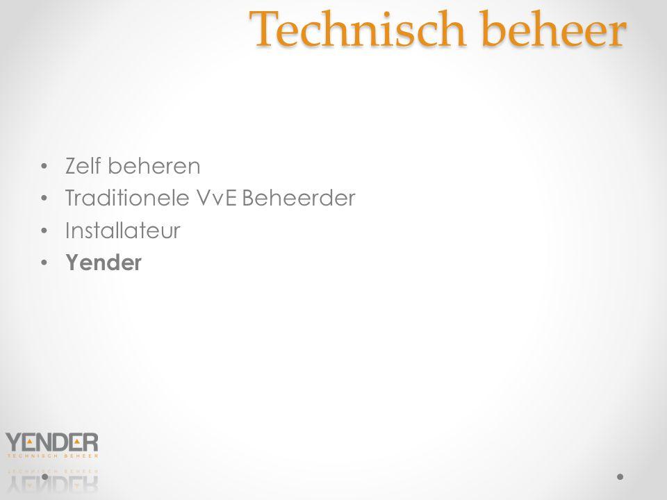 Technisch beheer Zelf beheren Traditionele VvE Beheerder Installateur Yender