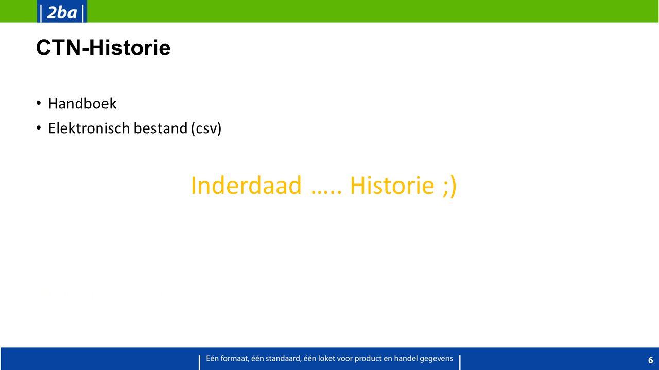 CTN-Historie Handboek Elektronisch bestand (csv) 6 Inderdaad ….. Historie ;)