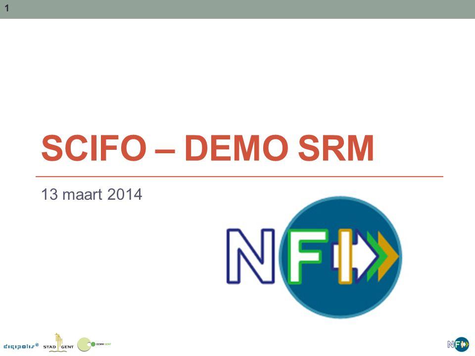 1 SCIFO – DEMO SRM 13 maart 2014