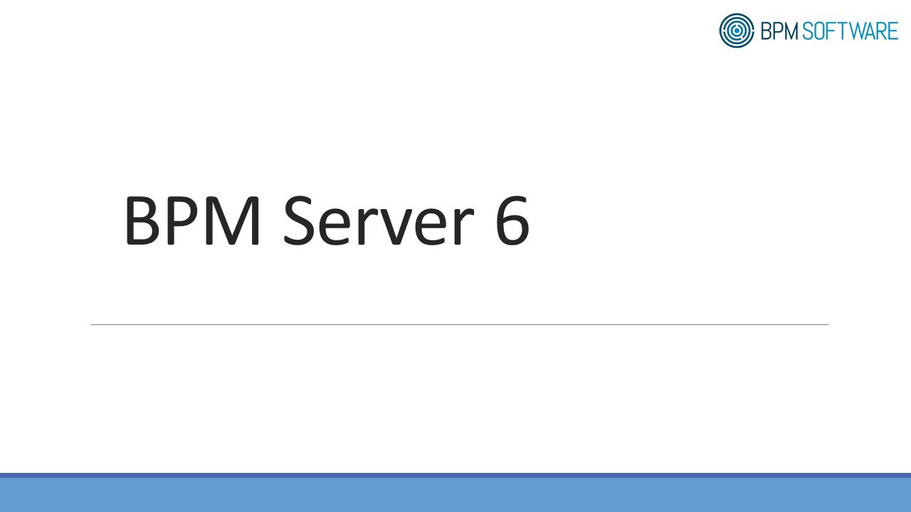 BPM Server 6