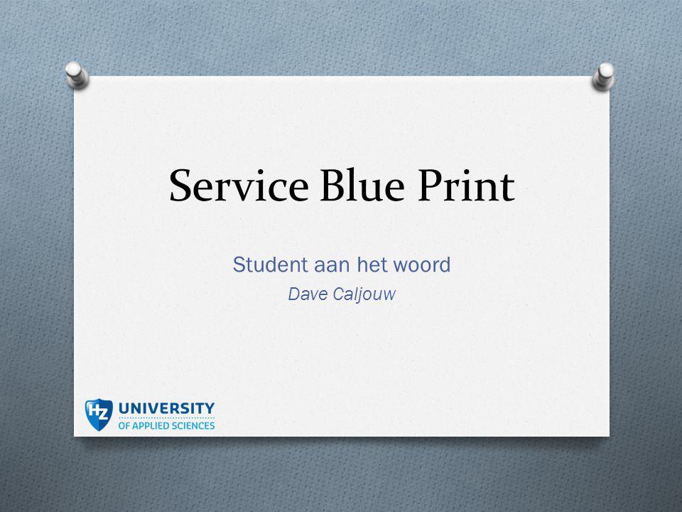 Service Blue Print Student aan het woord Dave Caljouw