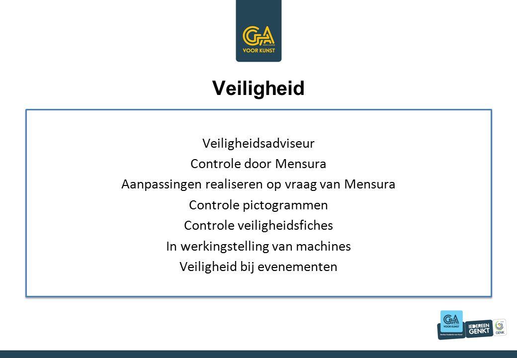 Veiligheid Veiligheidsadviseur Controle door Mensura Aanpassingen realiseren op vraag van Mensura Controle pictogrammen Controle veiligheidsfiches In werkingstelling van machines Veiligheid bij evenementen Veiligheidsadviseur Controle door Mensura Aanpassingen realiseren op vraag van Mensura Controle pictogrammen Controle veiligheidsfiches In werkingstelling van machines Veiligheid bij evenementen