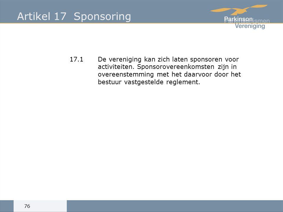 Artikel 17Sponsoring 17.1De vereniging kan zich laten sponsoren voor activiteiten.