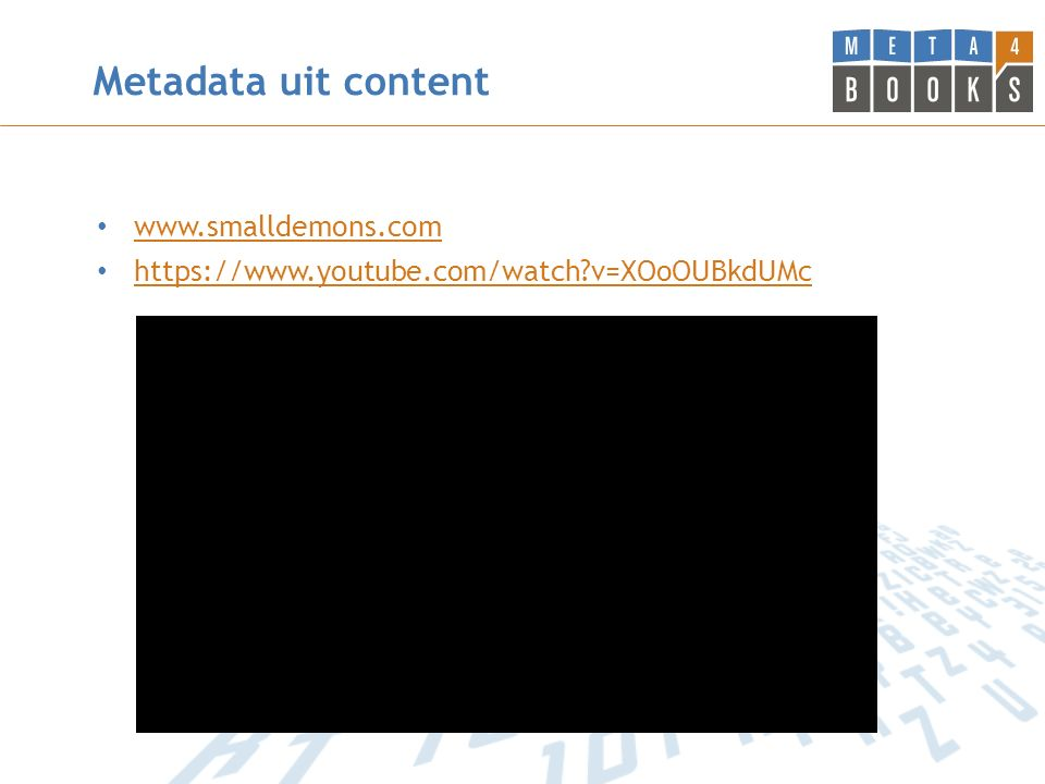 Metadata uit content www.smalldemons.com https://www.youtube.com/watch?v=XOoOUBkdUMc