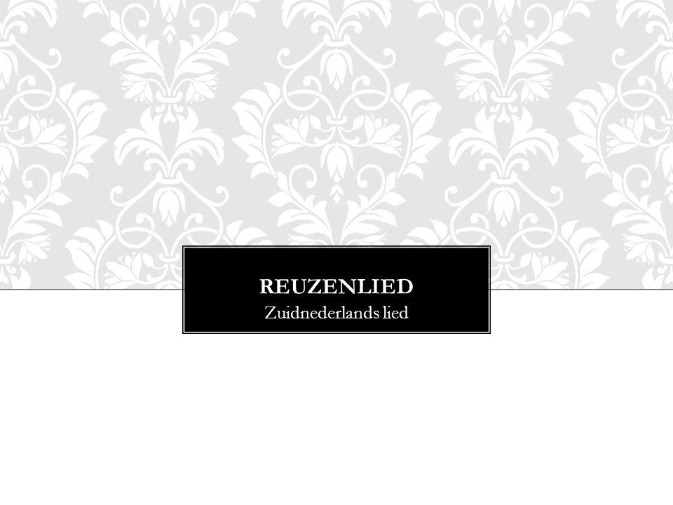 REUZENLIED Zuidnederlands lied