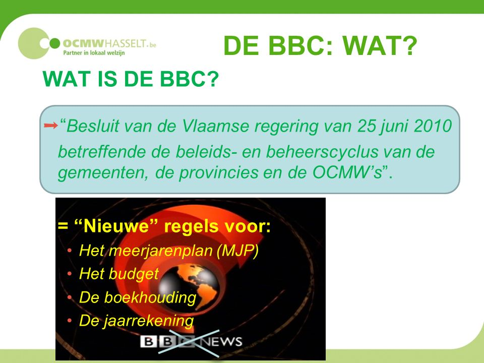 DE BBC: WAT. WAT IS DE BBC.