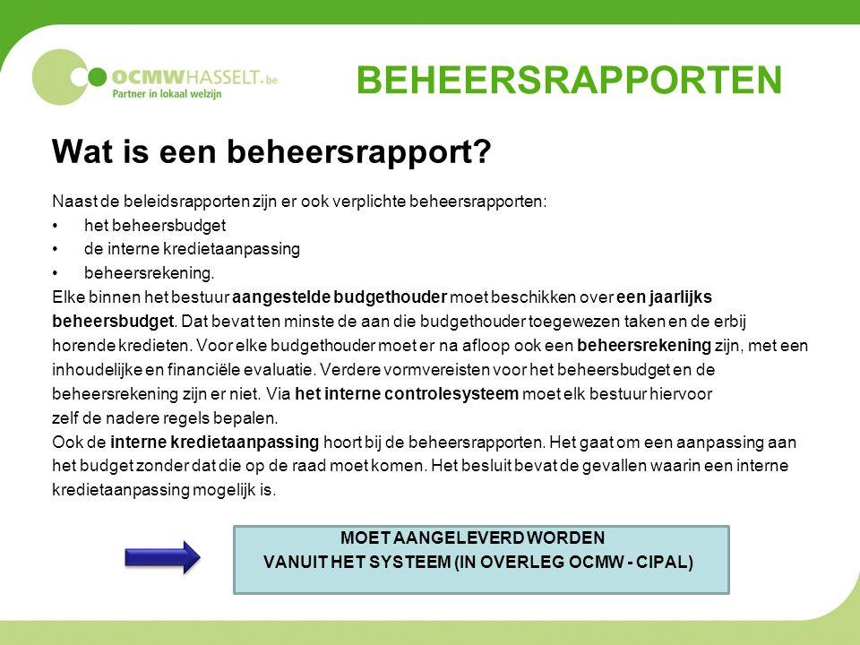 BEHEERSRAPPORTEN Wat is een beheersrapport.