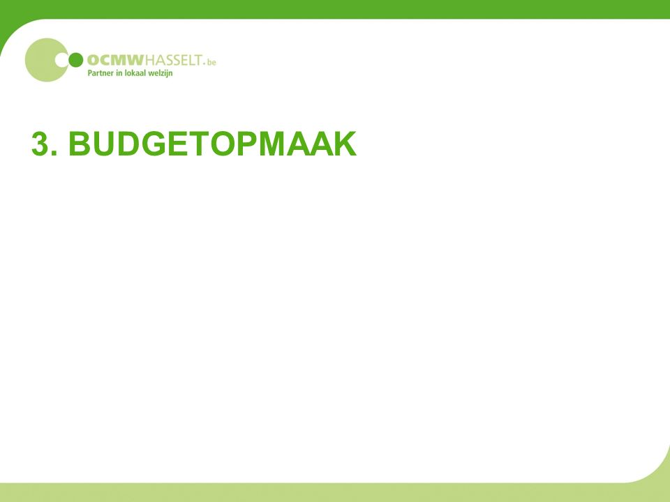 3. BUDGETOPMAAK