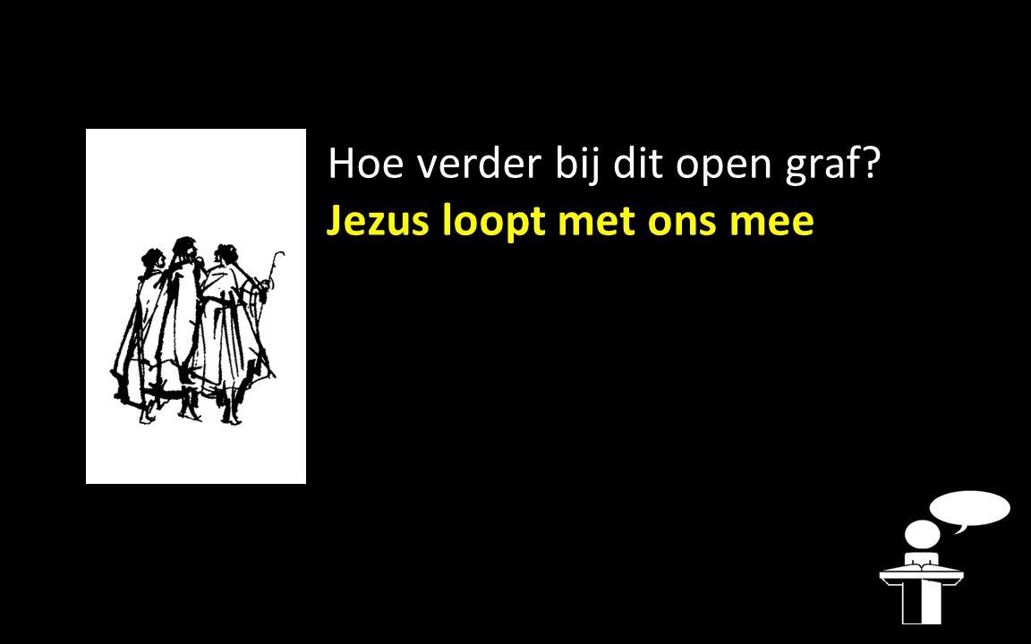 Jezus loopt met ons mee