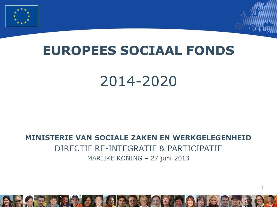 2 European Union Regional Policy – Employment, Social Affairs and Inclusion MEERJARIG FINANCIEEL KADER ESF 2000-2006: € 1.940 mln (307,5 mln per jaar ESF 2007-2013: € 830 mln (118 mln per jaar) ESF 2014-2020: € 420 mln ( 60 mln per jaar)?