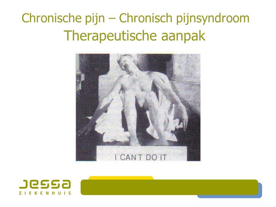 Chronische pijn – Chronisch pijnsyndroom Therapeutische aanpak