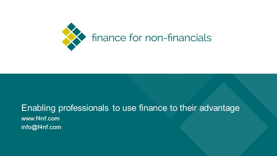 Enabling professionals to use finance to their advantage Contact gegevens Finance for Non-financials Drs.