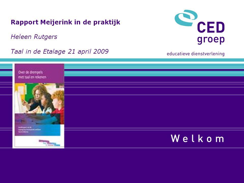 Programma 1.Commissie Meijerink 2. Rapport Meijerink 3.