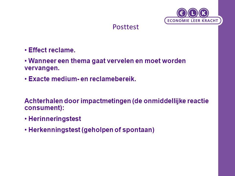 Posttest Effect reclame. Wanneer een thema gaat vervelen en moet worden vervangen.