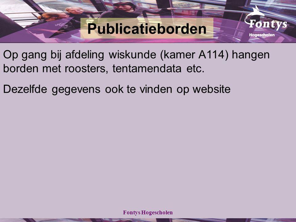 Fontys Hogescholen Op gang bij afdeling wiskunde (kamer A114) hangen borden met roosters, tentamendata etc.