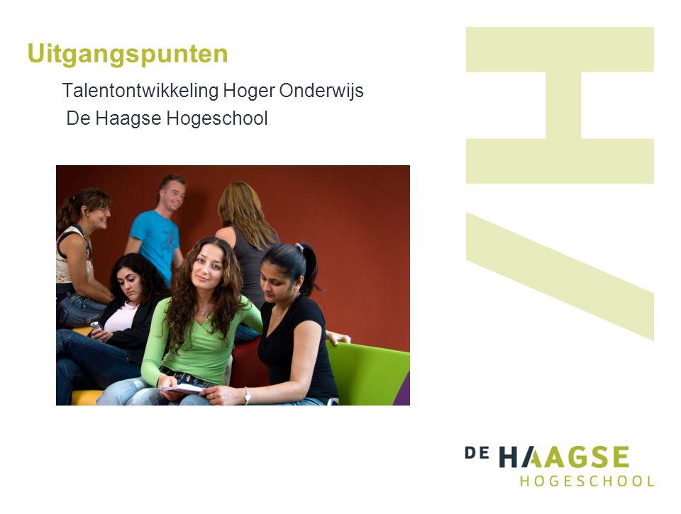 Uitgangspunten Talentontwikkeling Hoger Onderwijs De Haagse Hogeschool