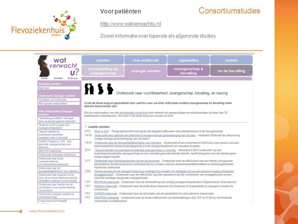 Voor patiënten http://www.watverwachtu.nl Zowel informatie over lopende als afgeronde studies C onsortiumstudies