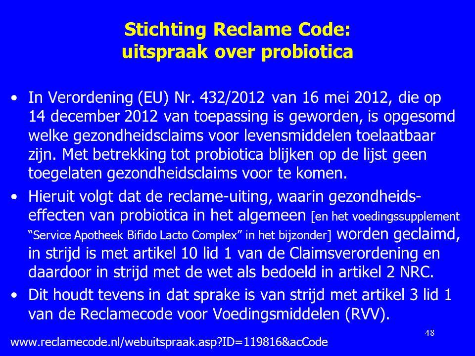 Stichting Reclame Code: uitspraak over probiotica In Verordening (EU) Nr.