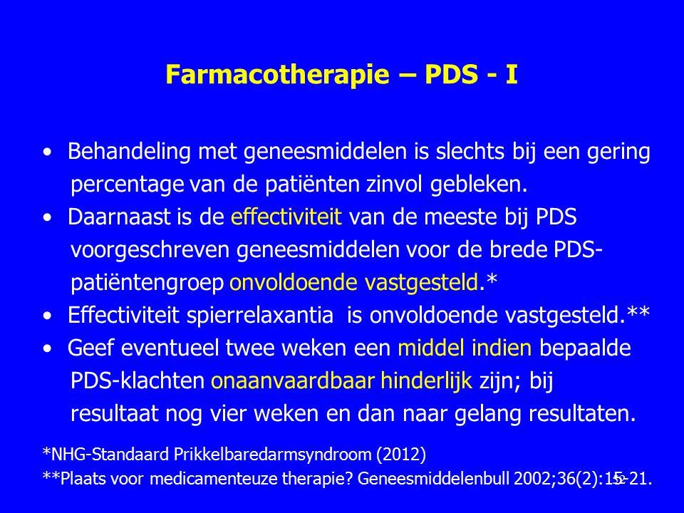 Farmacotherapie – PDS - I Behandeling met geneesmiddelen is slechts bij een gering percentage van de patiënten zinvol gebleken.