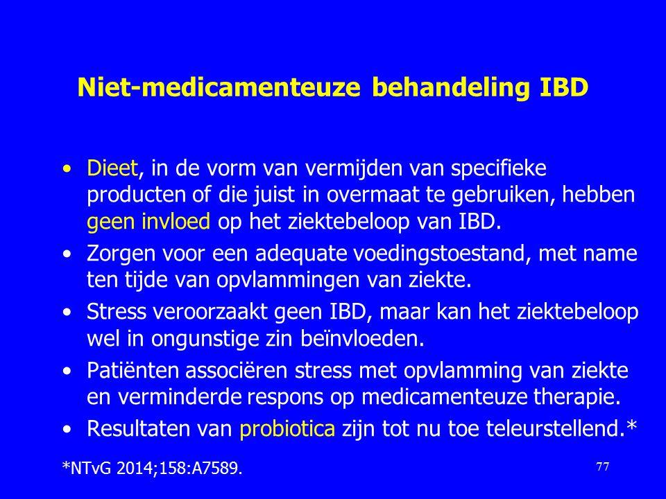 Niet-medicamenteuze behandeling IBD Dieet, in de vorm van vermijden van specifieke producten of die juist in overmaat te gebruiken, hebben geen invloed op het ziektebeloop van IBD.
