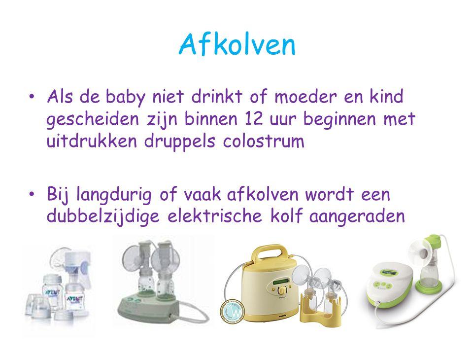Afkolven Als de baby niet drinkt of moeder en kind gescheiden zijn binnen 12 uur beginnen met uitdrukken druppels colostrum Bij langdurig of vaak afkolven wordt een dubbelzijdige elektrische kolf aangeraden