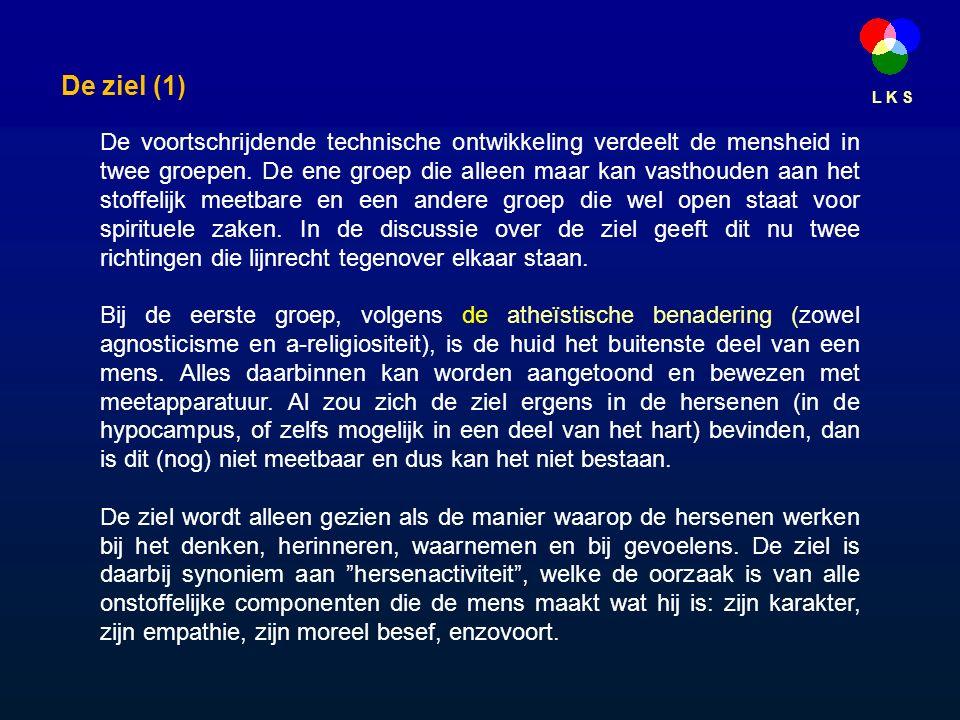 L K S De ziel (1) De voortschrijdende technische ontwikkeling verdeelt de mensheid in twee groepen.
