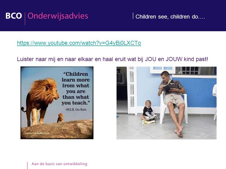 Children see, children do….