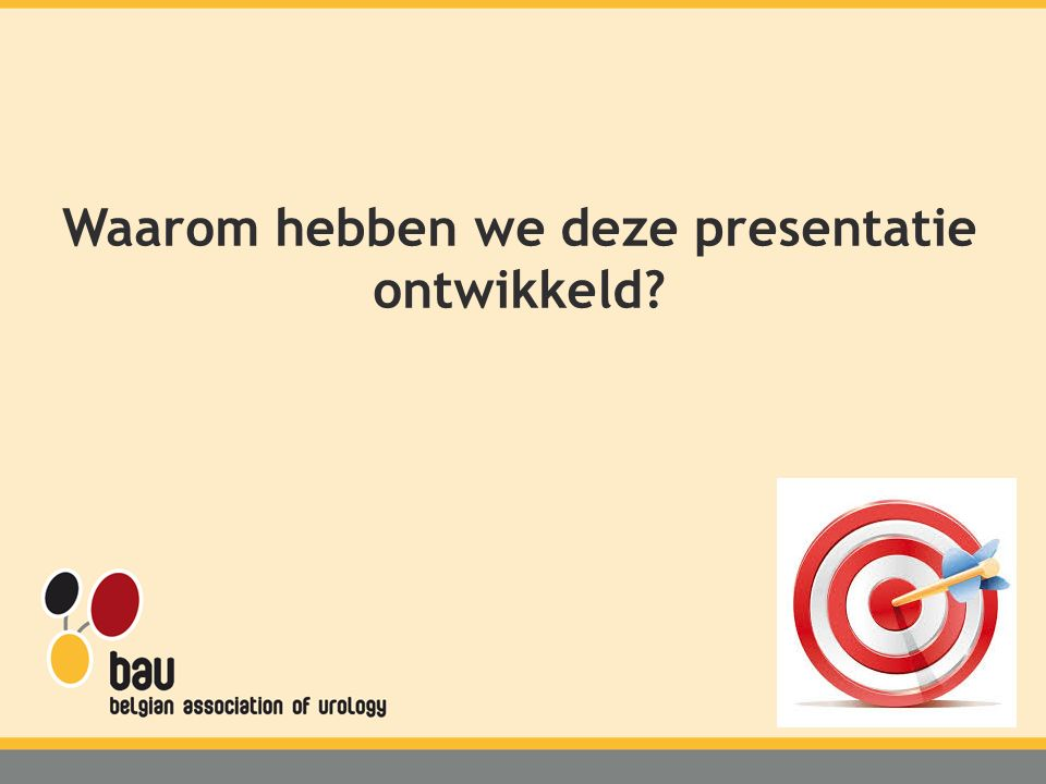 Waarom hebben we deze presentatie ontwikkeld?