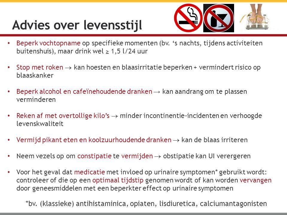 Beperk vochtopname op specifieke momenten (bv. 's nachts, tijdens activiteiten buitenshuis), maar drink wel ≥ 1,5 l/24 uur Stop met roken  kan hoeste