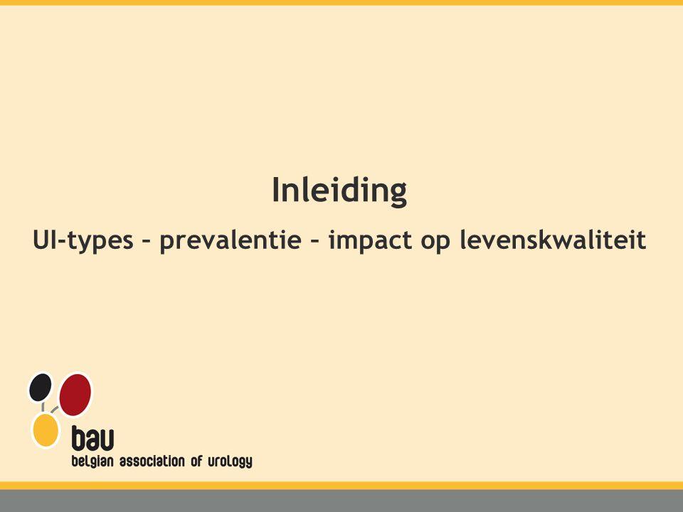 UI-types – prevalentie – impact op levenskwaliteit Inleiding