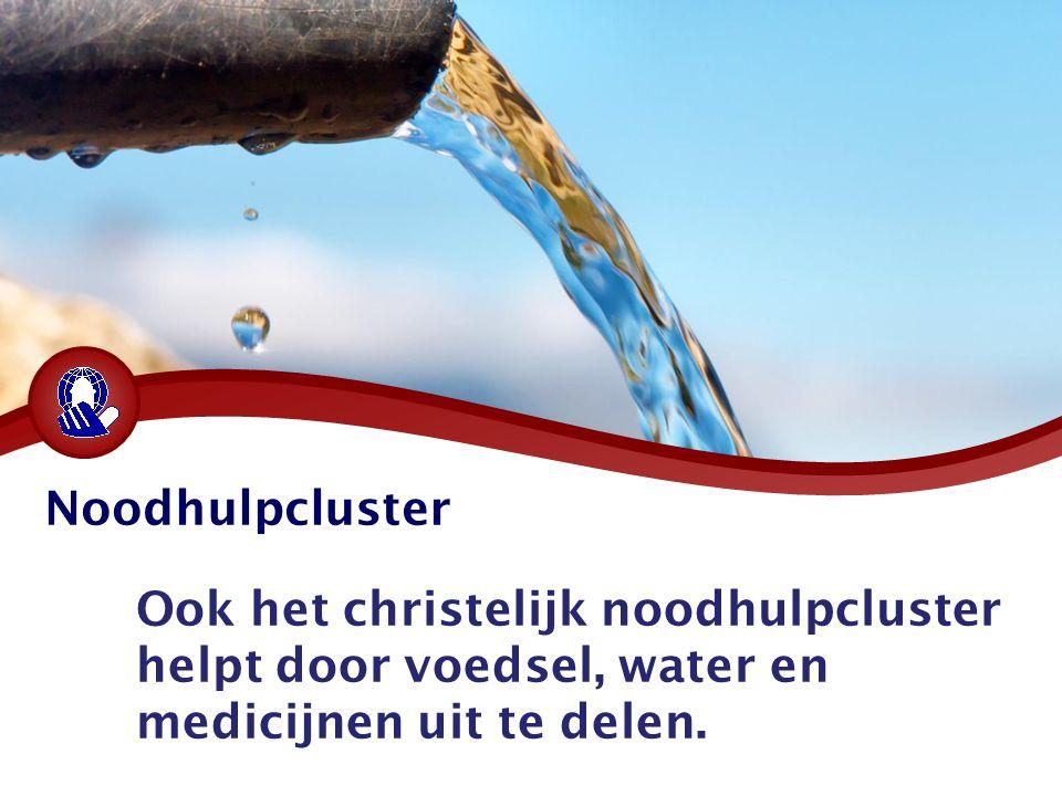 Ook het christelijk noodhulpcluster helpt door voedsel, water en medicijnen uit te delen.
