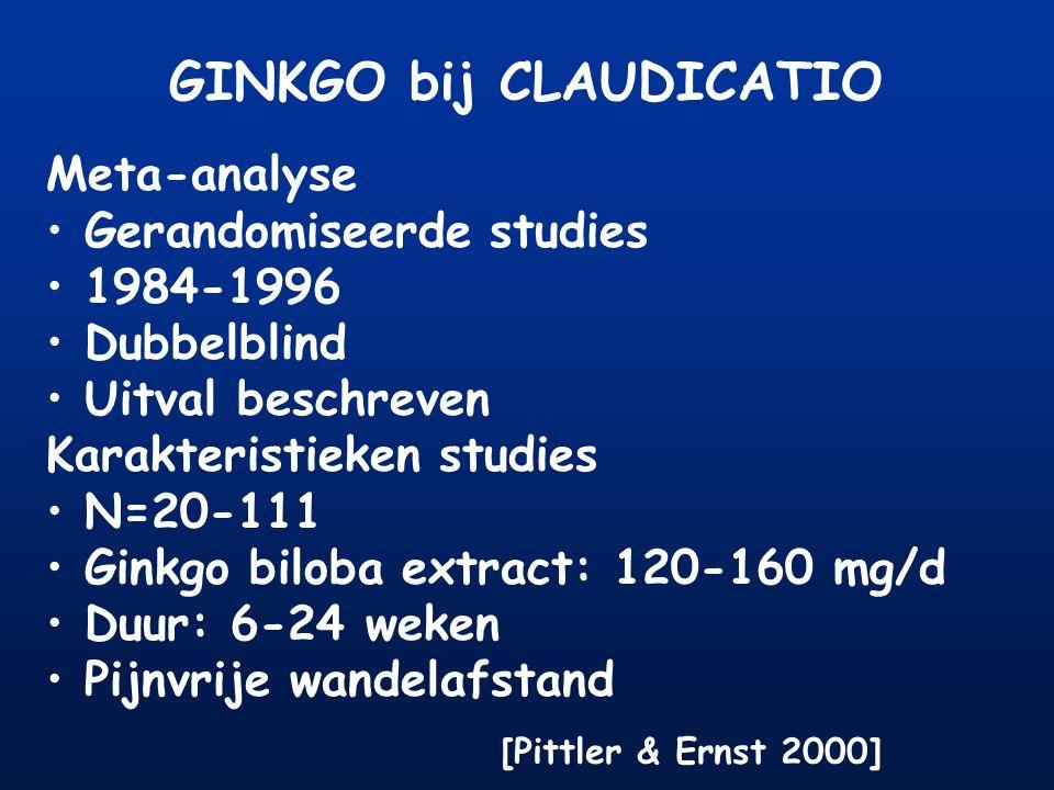 Meta-analyse Gerandomiseerde studies 1984-1996 Dubbelblind Uitval beschreven Karakteristieken studies N=20-111 Ginkgo biloba extract: 120-160 mg/d Duu