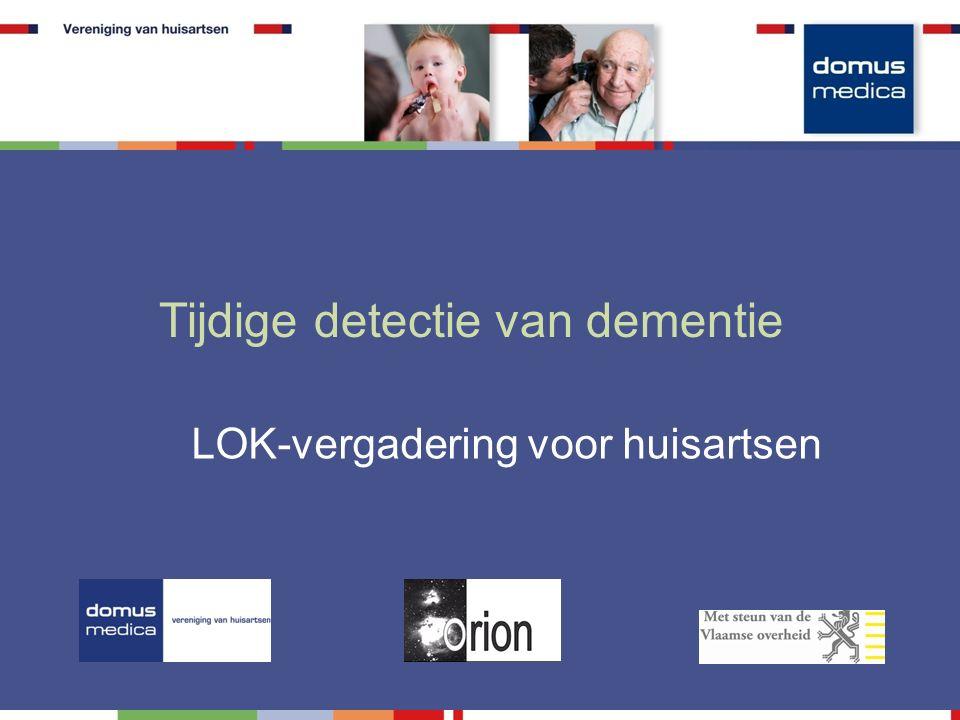 Tijdige detectie van dementie LOK-vergadering voor huisartsen