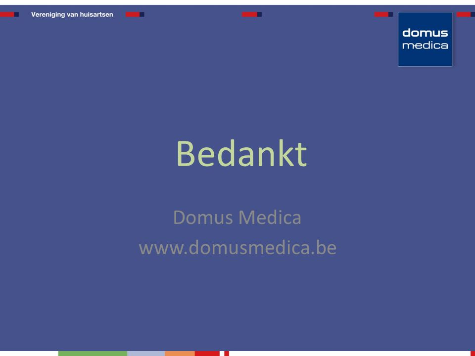 Bedankt Domus Medica www.domusmedica.be