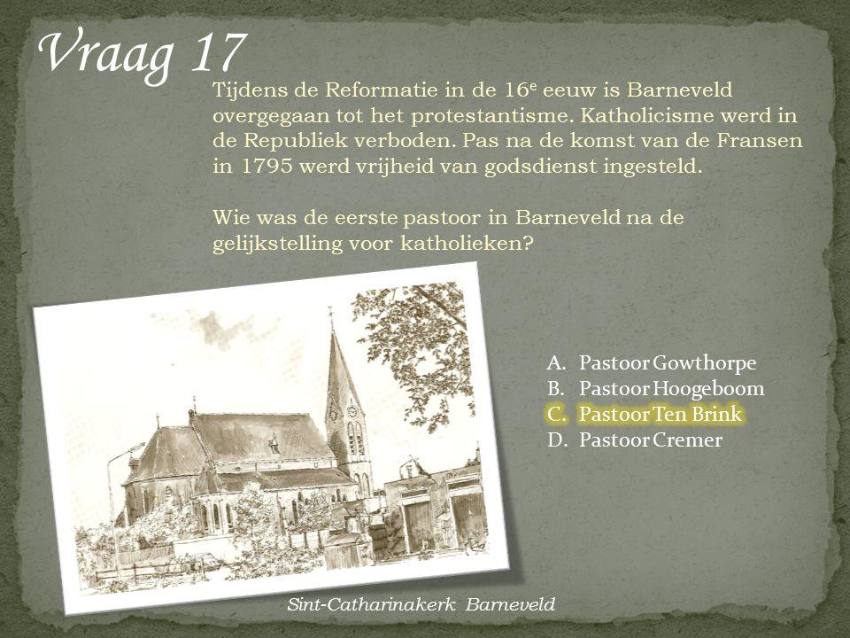 Vraag 16 'Dan liever de lucht in!' In 1831, tijdens de Belgische Opstand, blies de Nederlandse kanonneerbootcommandant Jan van Speijk zijn boot op. Wa