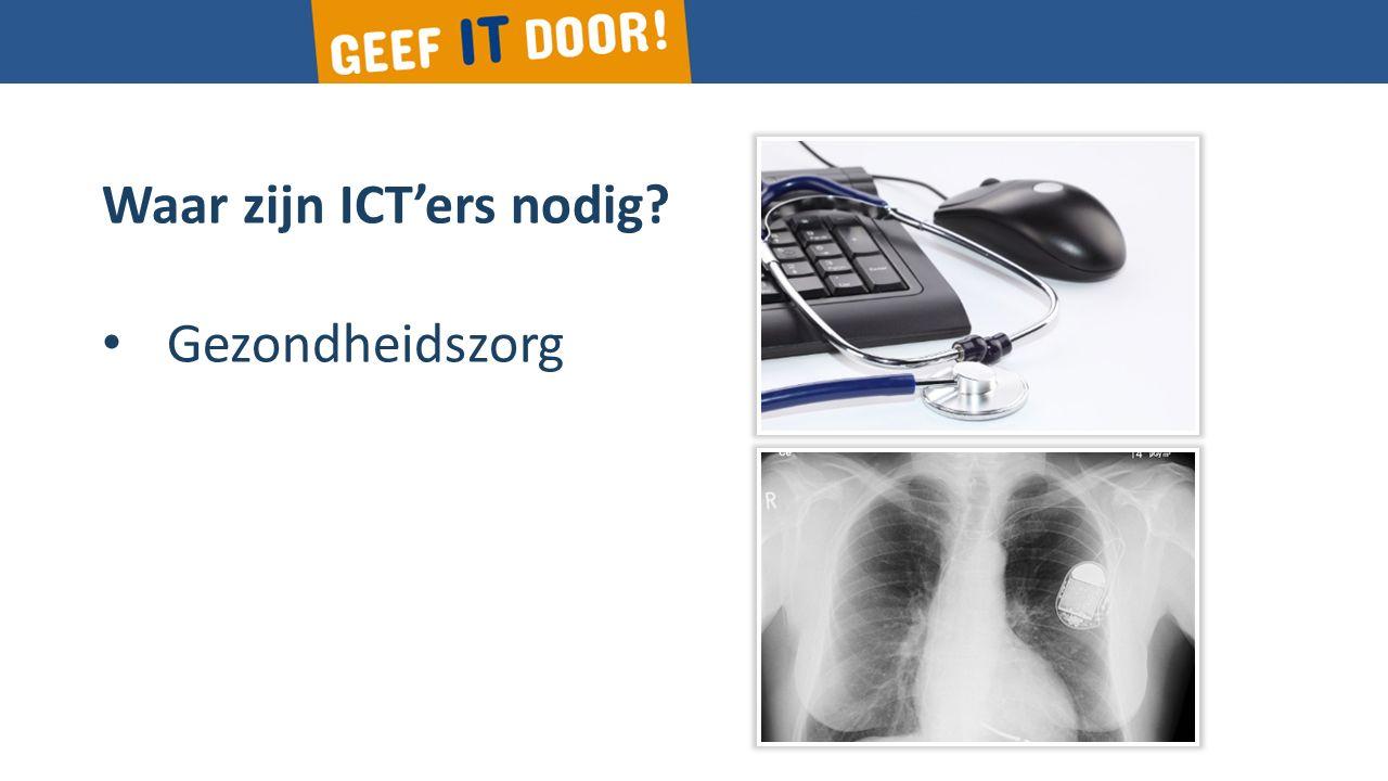 Waar zijn ICT'ers nodig? Gezondheidszorg