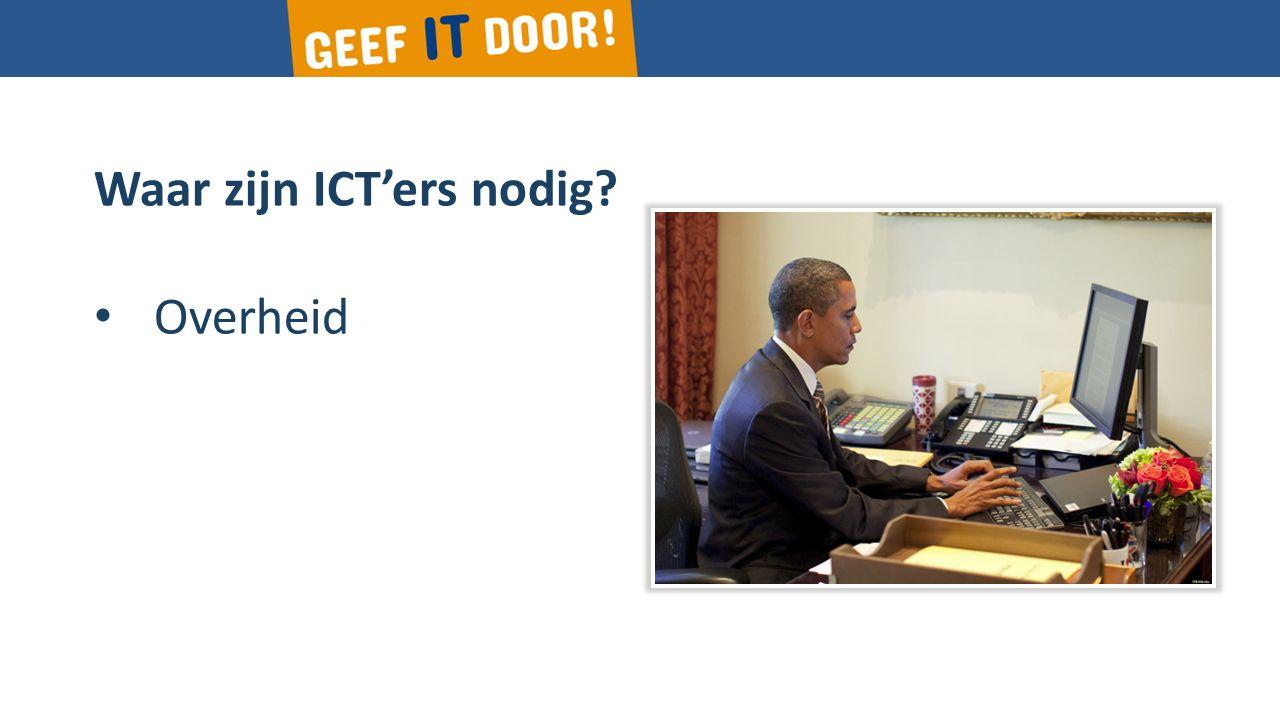 Waar zijn ICT'ers nodig? Overheid