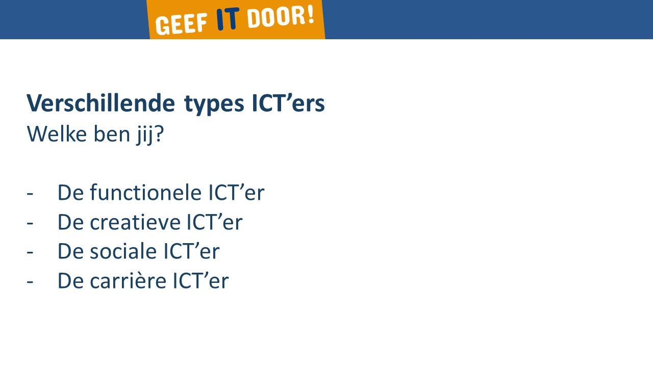 Verschillende types ICT'ers Welke ben jij.