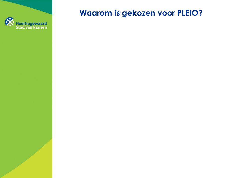 Waarom is gekozen voor PLEIO?