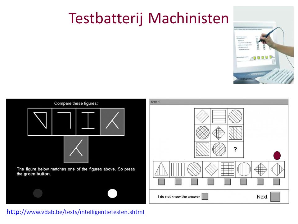 Testbatterij Machinisten http ://www.vdab.be/tests/intelligentietesten.shtml