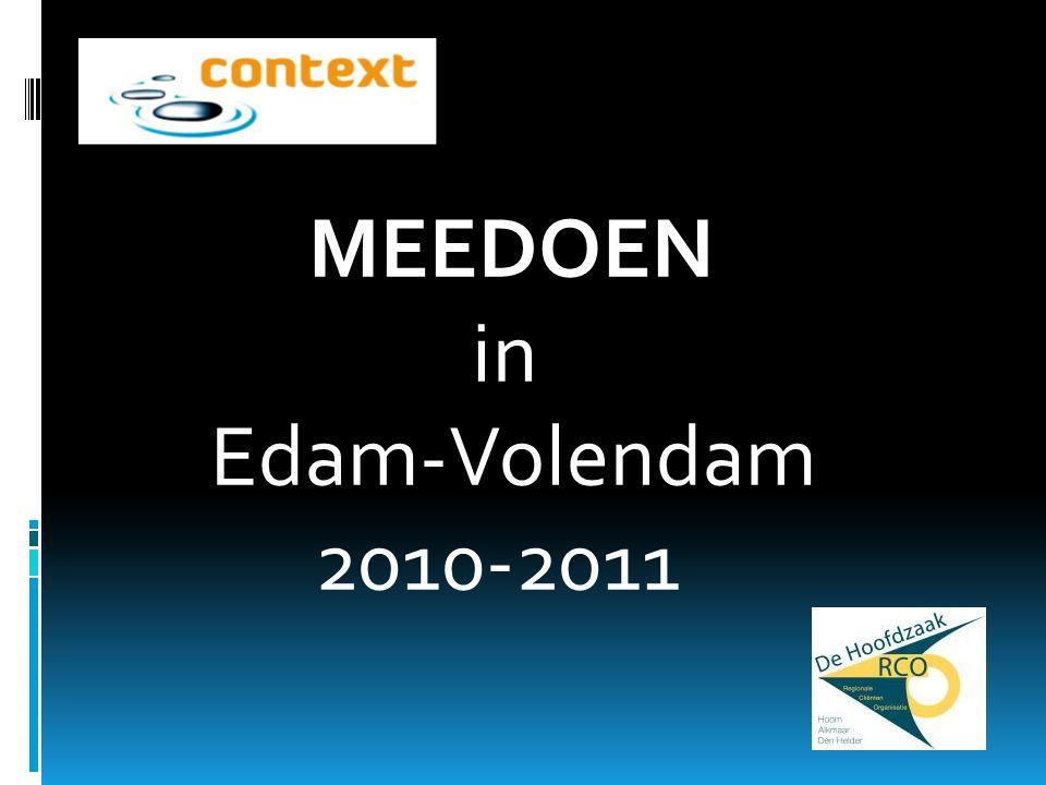 MEEDOEN in Edam-Volendam 2010-2011