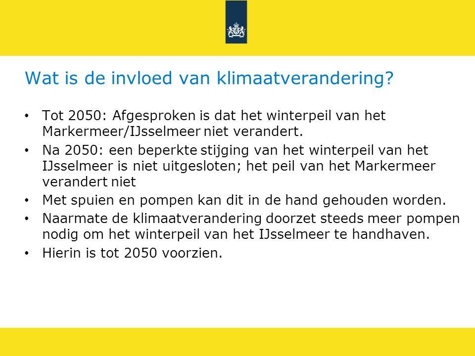 Wat is de invloed van klimaatverandering? Tot 2050: Afgesproken is dat het winterpeil van het Markermeer/IJsselmeer niet verandert. Na 2050: een beper