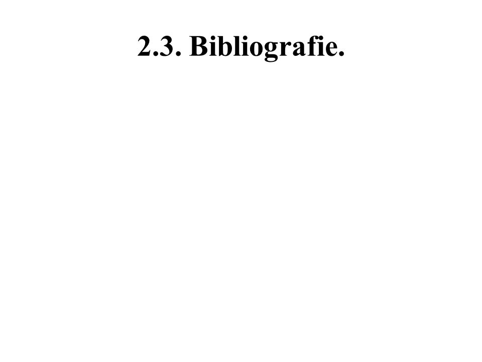 2.3. Bibliografie.