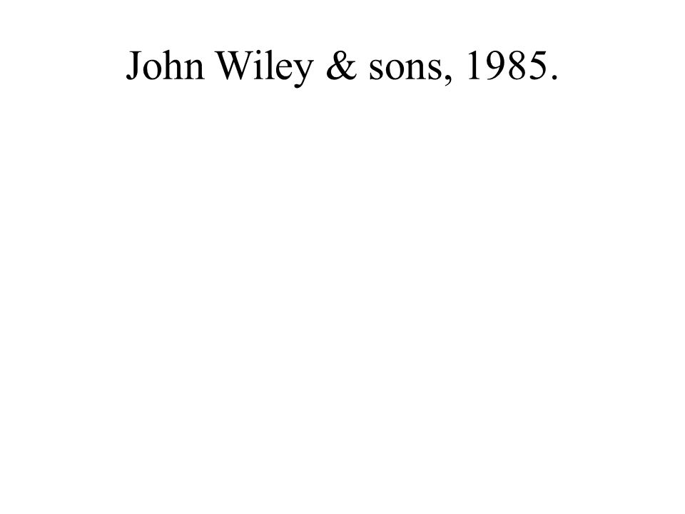John Wiley & sons, 1985.