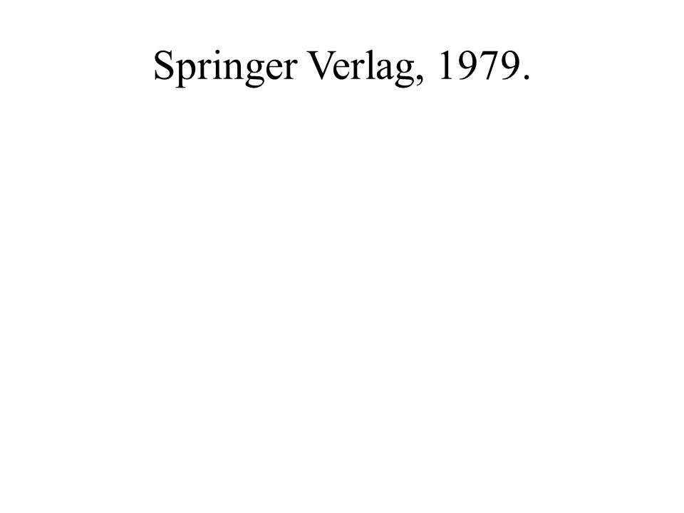 Springer Verlag, 1979.