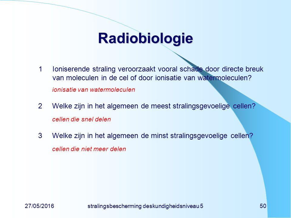 27/05/2016stralingsbescherming deskundigheidsniveau 550 Radiobiologie 1Ioniserende straling veroorzaakt vooral schade door directe breuk van moleculen