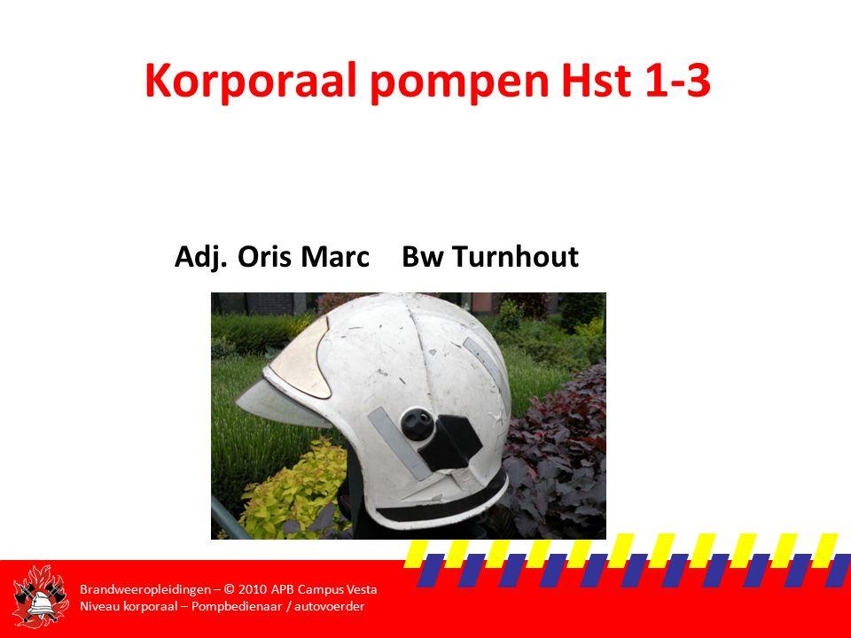 Brandweeropleidingen – © 2010 APB Campus Vesta Niveau korporaal – Pompbedienaar / autovoerder Drukverliezen  Slang Ø45 van 80 m en een debiet van 100 l/min, de straalpijp staat 15 m hoger opgesteld dan de pomp  0.3 x 1²= 0.3 (voor 100m)  Voor 80 m = 0.3 x 0.8 = 0.24 bar  15 m omhoog = + 1.5 bar  Totaal = 0.24 + 1.5 bar = 1.75 bar