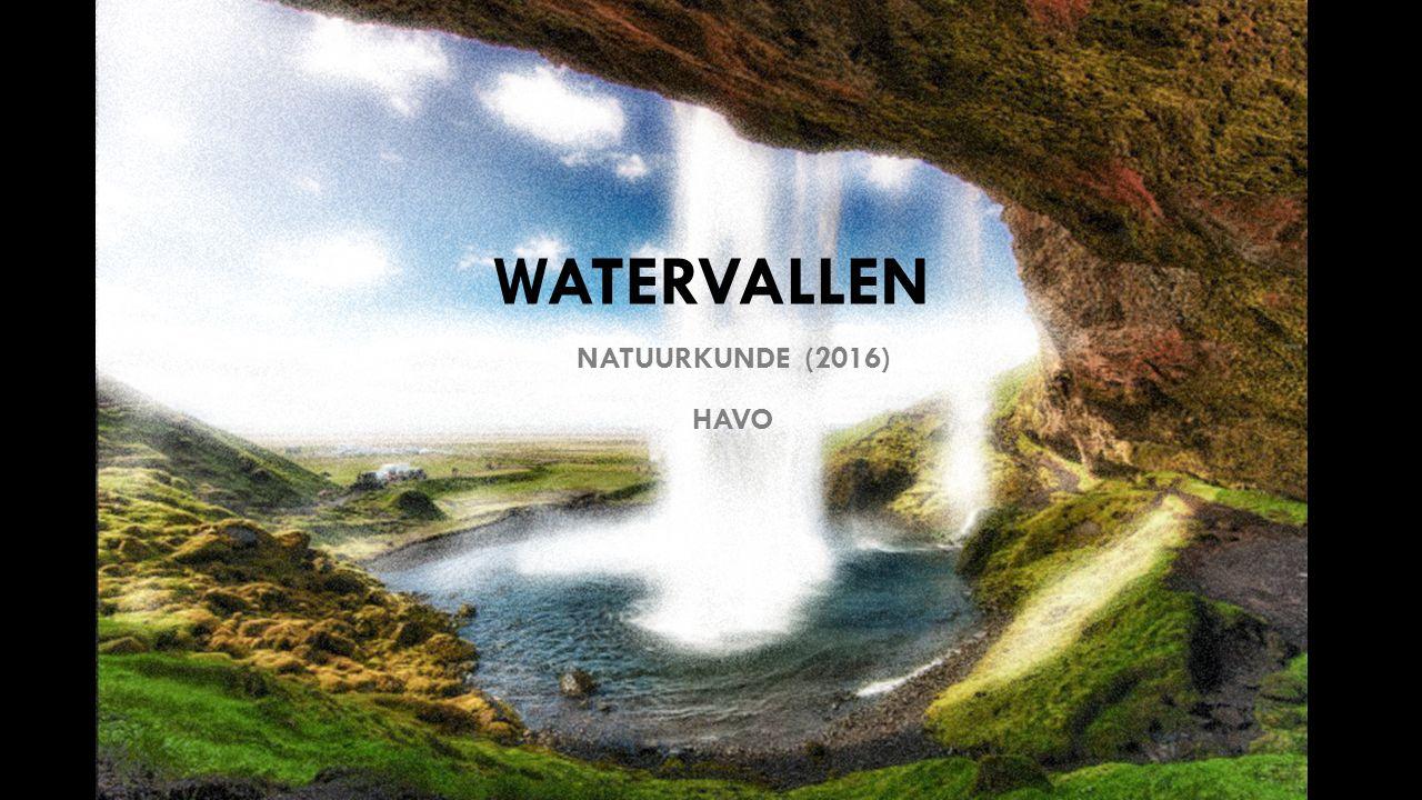 WATERVALLEN NATUURKUNDE (2016) HAVO