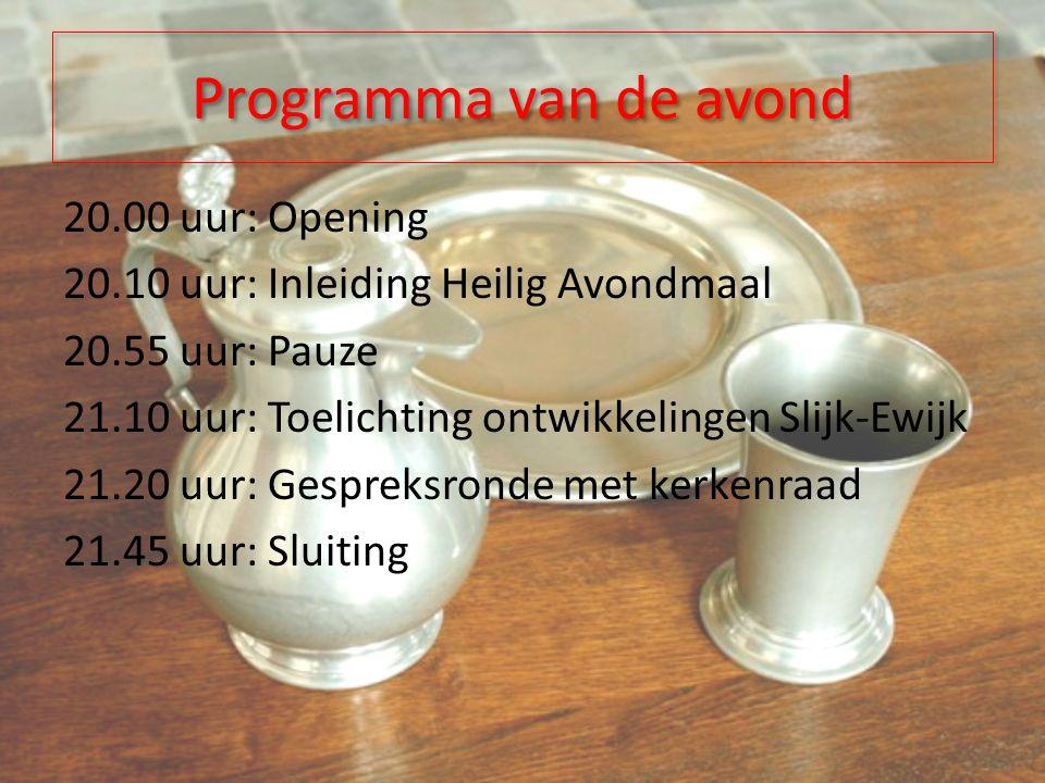 Blok 2: Historische ontwikkeling van het Avondmaal Wanneer wordt het Avondmaal gevierd.